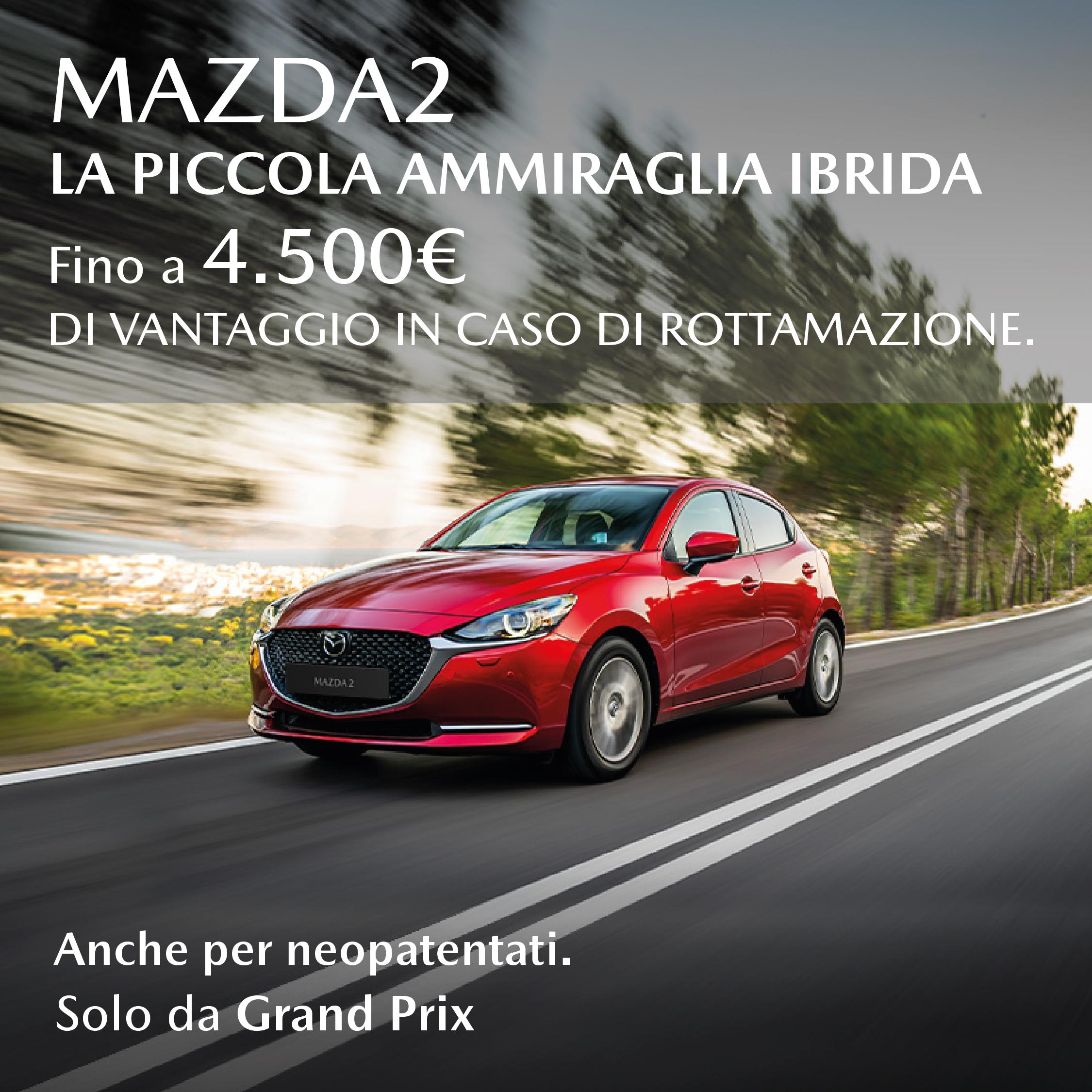 Mazda 2 hybrid con vantaggio rottamazione